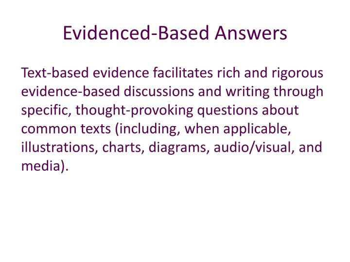 Evidenced-Based Answers