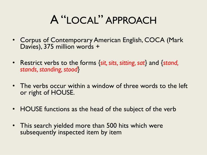 "A ""local"" approach"