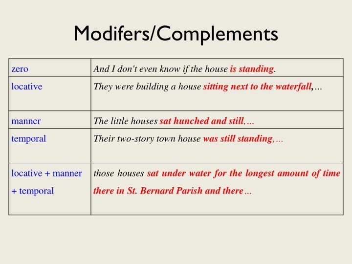 Modifers/Complements