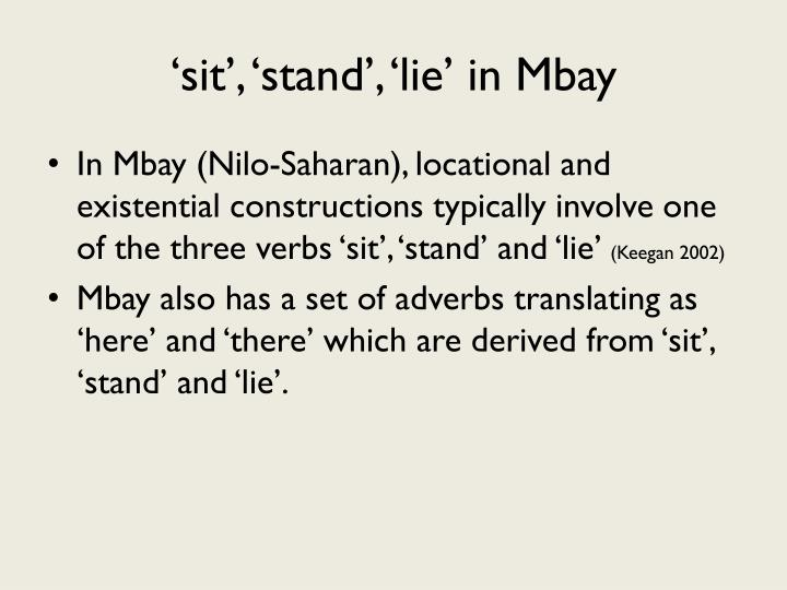 'sit', 'stand', 'lie' in Mbay