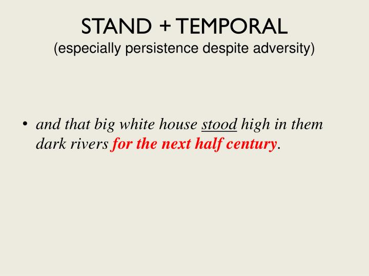 STAND + TEMPORAL