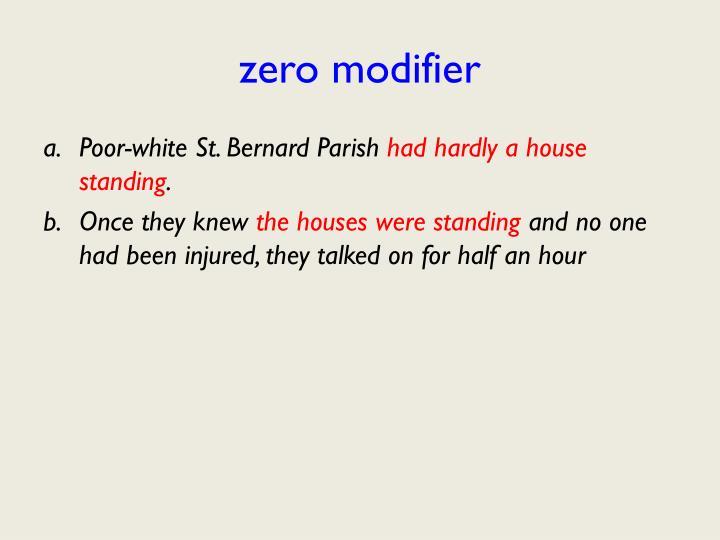 zero modifier