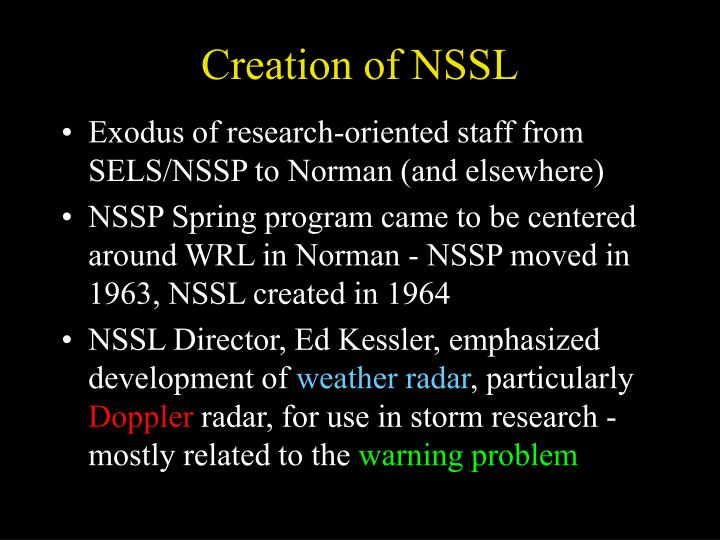 Creation of NSSL