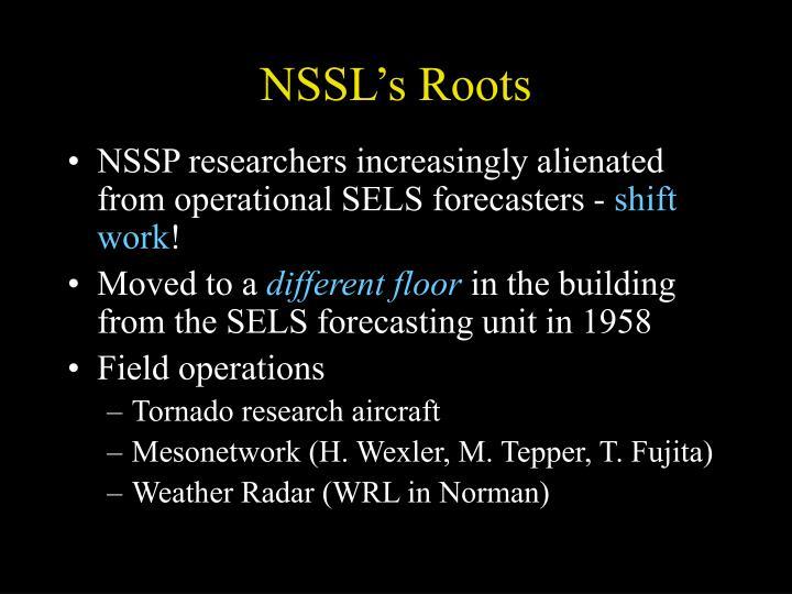 NSSL's Roots