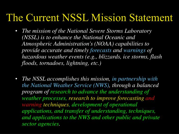 The current nssl mission statement