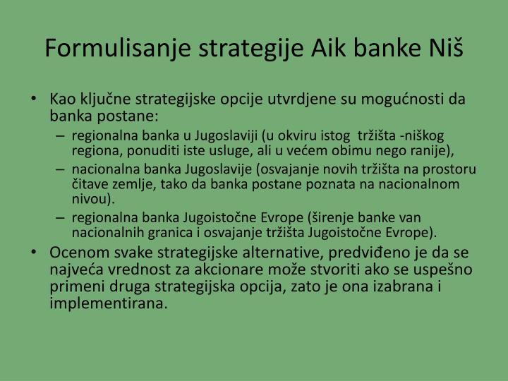 Formulisanje strategije Aik banke Niš