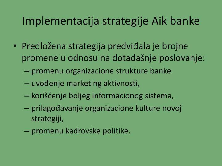 Implementacija strategije Aik banke