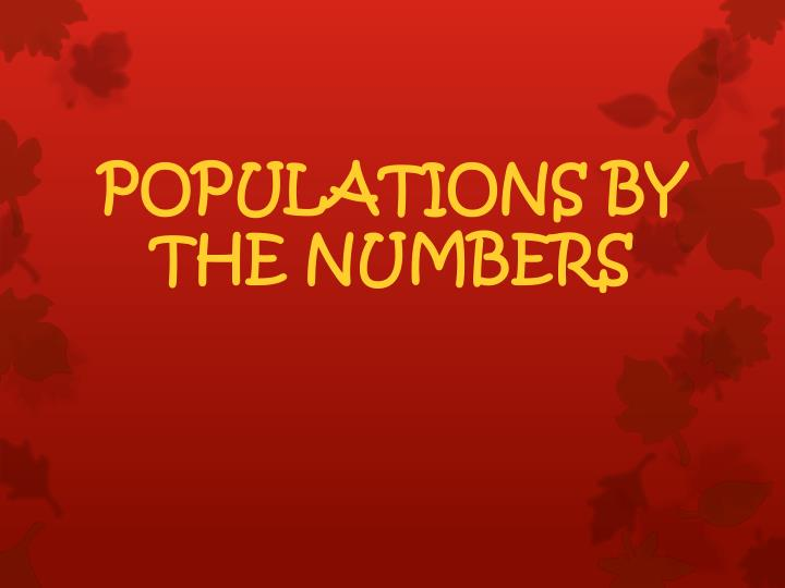 populations by the numbers