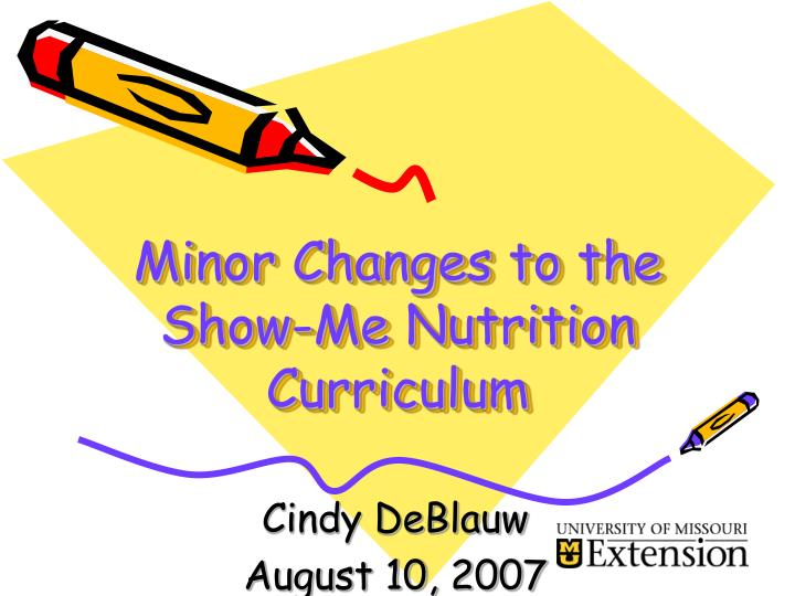 Minor changes to the show me nutrition curriculum