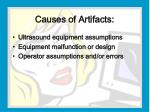 causes of artifacts