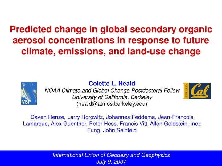 Predicted change in global secondary organic aerosol concentrations in response to future climate, e...