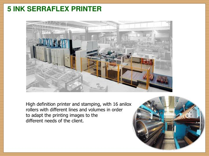 5 INK SERRAFLEX PRINTER