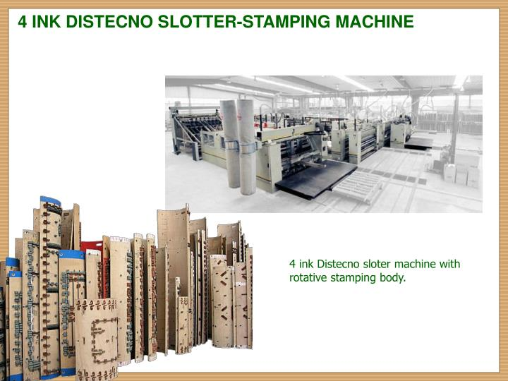 4 INK DISTECNO SLOTTER-STAMPING MACHINE