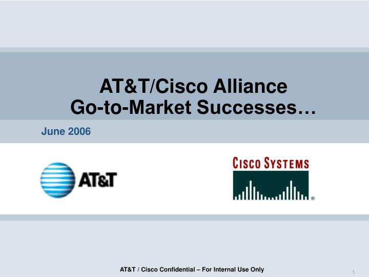 at t cisco alliance go to market successes n.