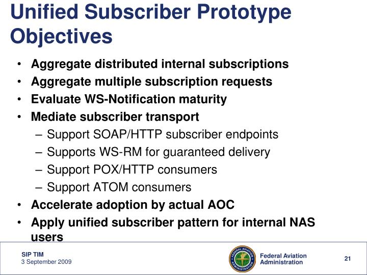 Unified Subscriber Prototype Objectives
