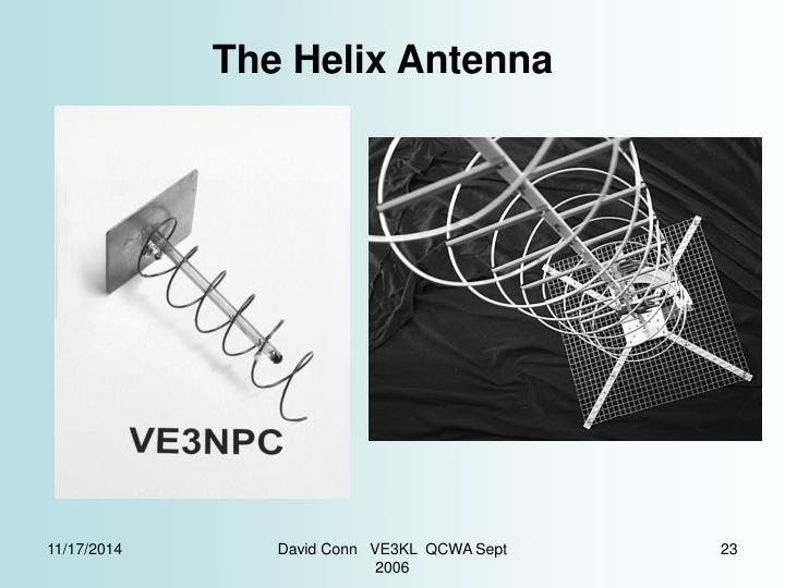 The Helix Antenna
