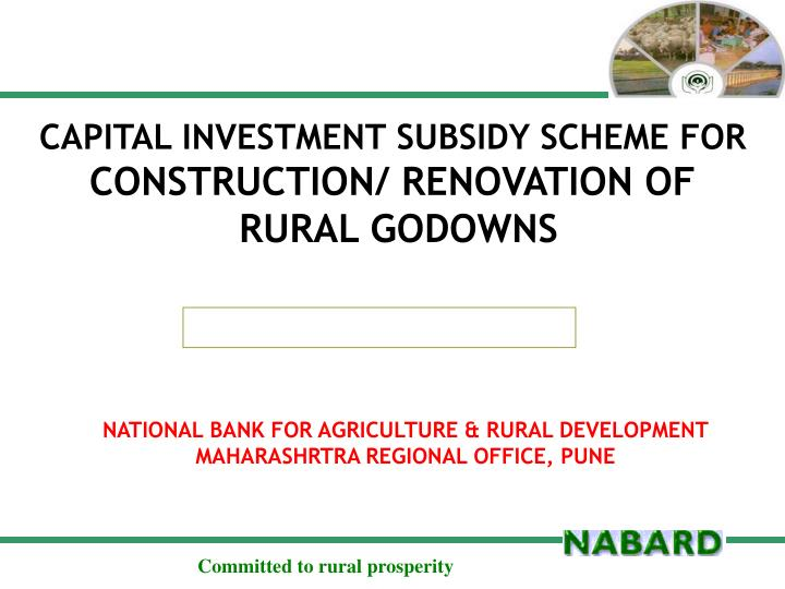 CAPITAL INVESTMENT SUBSIDY SCHEME FOR