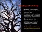 growing our knowing