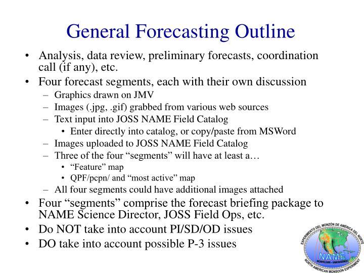 General Forecasting Outline