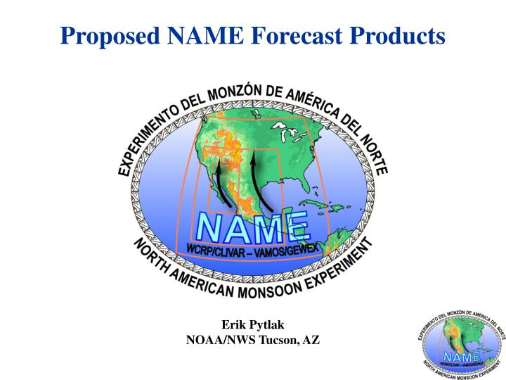 Proposed NAME Forecast Products