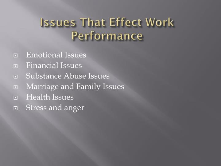Issues That Effect Work Performance