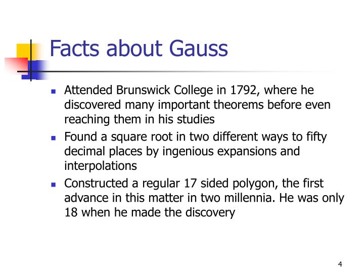 Facts about Gauss