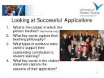 looking at successful applications