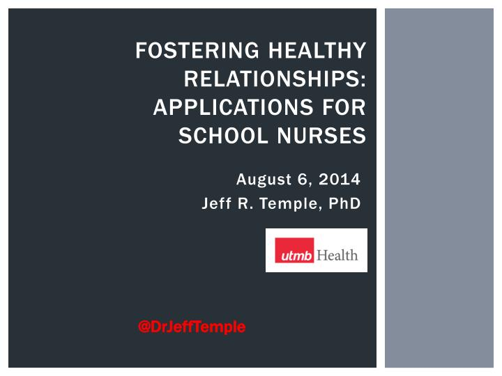 Fostering healthy relationships applications for school nurses
