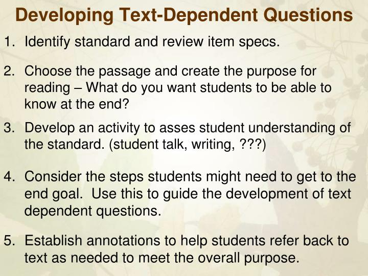 Developing Text-Dependent Questions