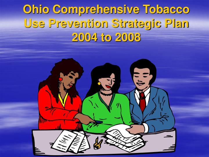 Ohio Comprehensive Tobacco Use Prevention Strategic Plan