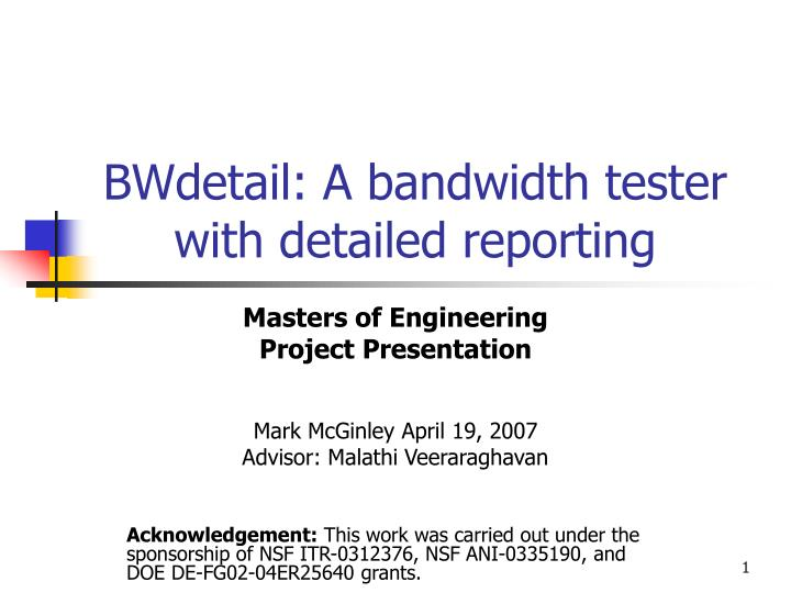 Bwdetail a bandwidth tester with detailed reporting