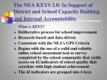 the nea keys 2 0 in support of district and school capacity building and internal accountability