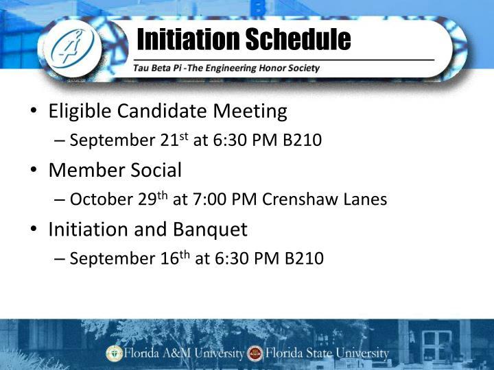 Initiation Schedule