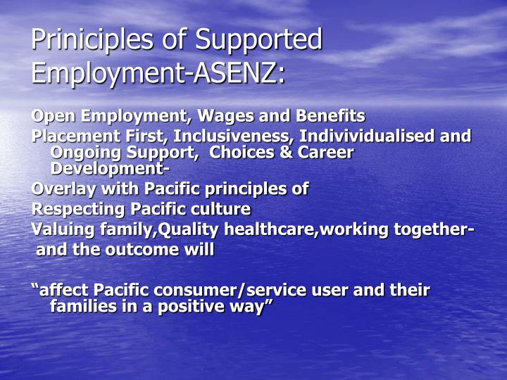 Priniciples of Supported Employment-ASENZ: