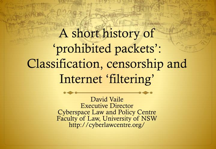 a short history of prohibited packets classification censorship and internet filtering n.