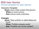 bdd user stories formal template for user stories