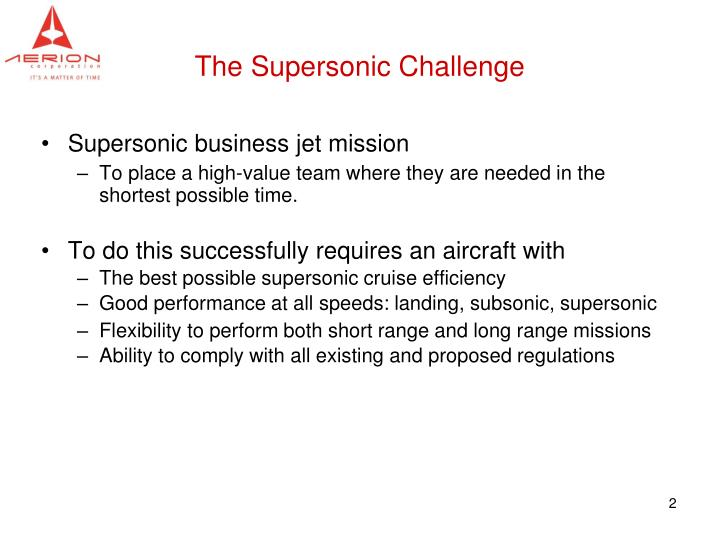 The supersonic challenge