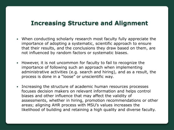 Increasing Structure and Alignment