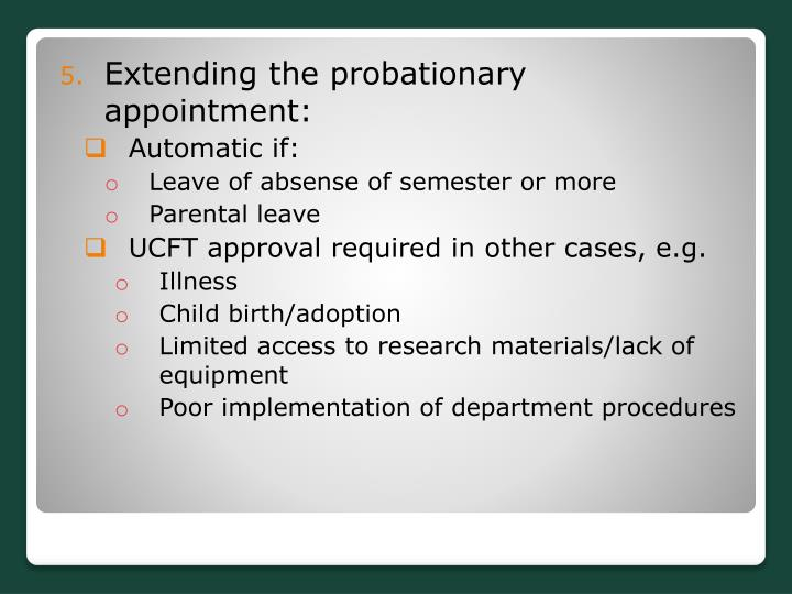 Extending the probationary appointment:
