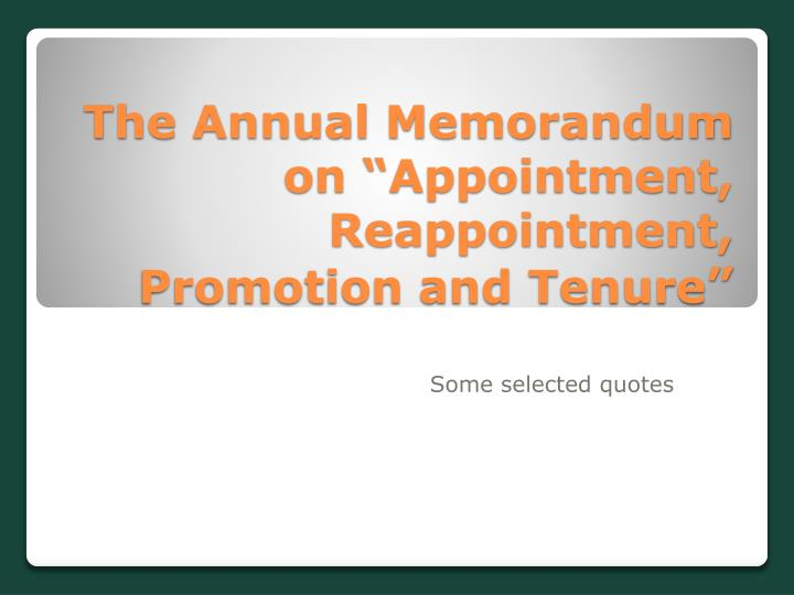 """The Annual Memorandum on """"Appointment, Reappointment, Promotion and Tenure"""