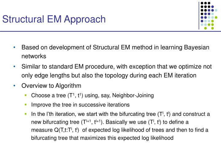 Structural EM Approach