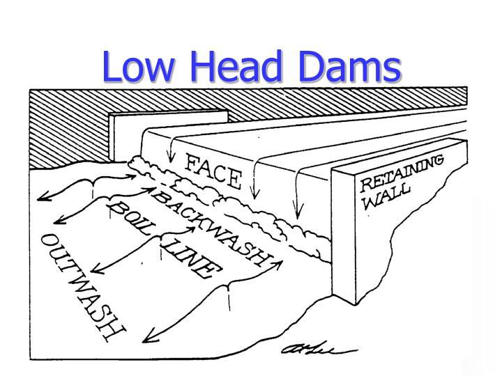 Low Head Dams