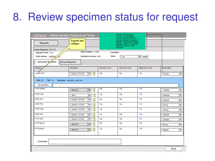 8.  Review specimen status for request
