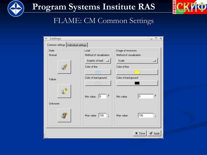 FLAME: CM Common Settings