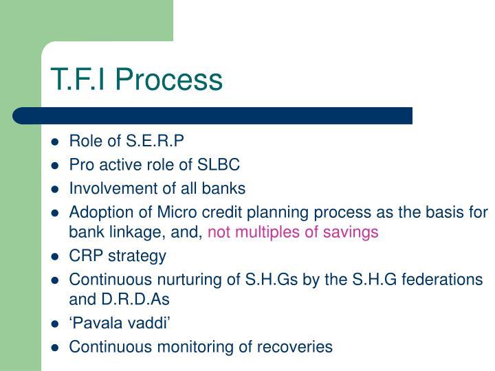 T.F.I Process