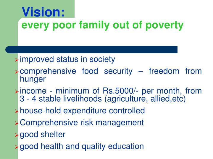 Vision every poor family out of poverty
