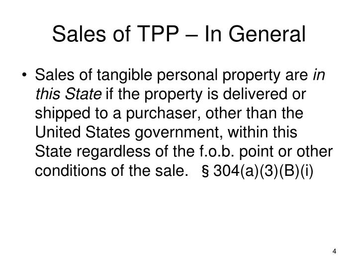 Sales of TPP – In General