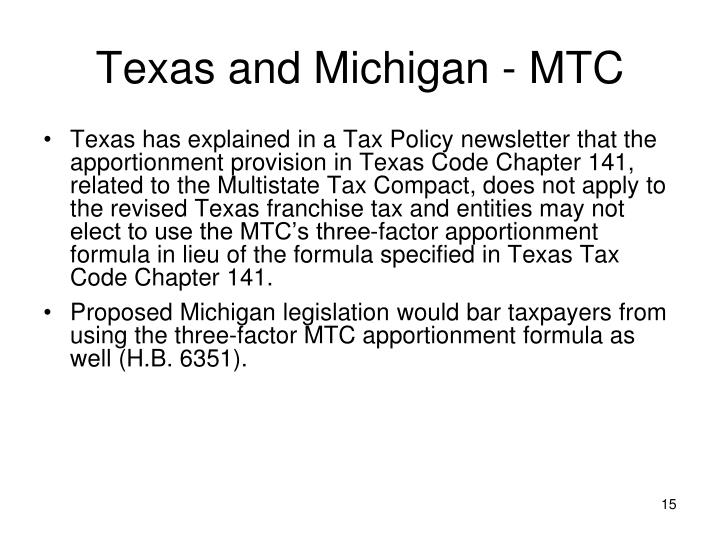 Texas and Michigan - MTC