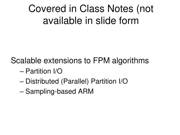 Covered in Class Notes (not available in slide form