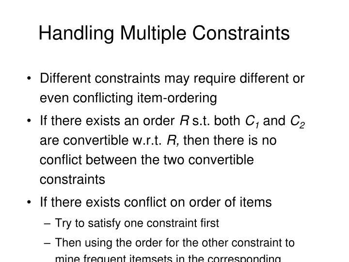 Handling Multiple Constraints